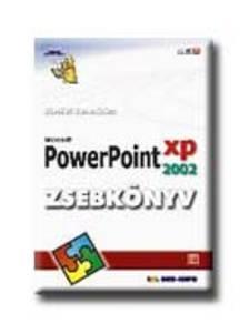 BÁRTFAI BARNABÁS - POWERPOINT XP 2002 ZSEBKÖNYV