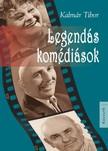 Kalm�r Tibor - Legend�s kom�di�sok [eK�nyv: epub, mobi]