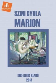 Szini Gyula - Marion [eKönyv: epub, mobi]