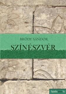Bródy Sándor - Színészvér [eKönyv: epub, mobi]