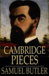 Butler, Samuel - Cambridge Pieces [eK�nyv: epub,  mobi]