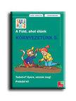 Tessloff Kiadó - SULI PLUSZ - KÖRNYEZETÜNK 5.