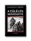 Galg�czy �rp�d - A t�l�l�s m�v�szete