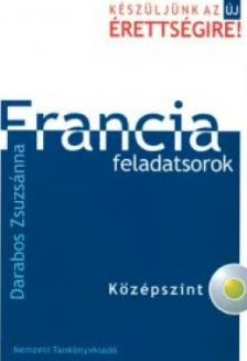 Darabos Zsuzs�nna - FRANCIA FELADATSOROK - K�Z�PSZINT - CD-VEL -