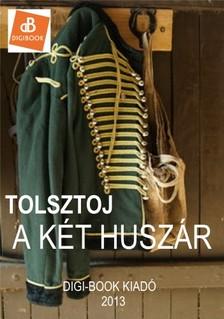 Lev Tolsztoj - A k�t husz�r [eK�nyv: epub, mobi]