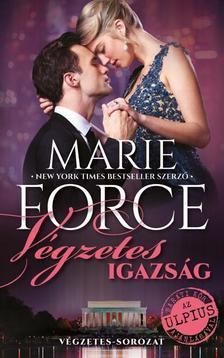 Marie Force - V�gzetes igazs�g