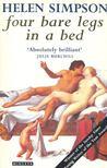 Simpson, Helen - Four Bare Legs in a Bed [antikvár]