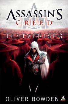 Oliver Bowden - Assassin's Creed: Testv�ris�g