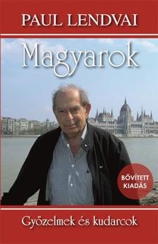 Paul Lendvai - Magyarok [eKönyv: epub, mobi]