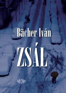 BACHER IVÁN - Zsál