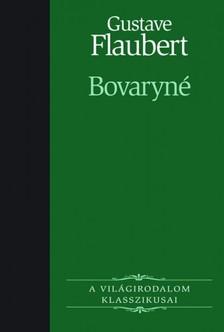 FLAUBERT, GUSTAVE - Bovaryné [eKönyv: epub, mobi]