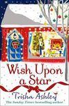 Trisha Ashley - Wish Upon a Star [antikv�r]