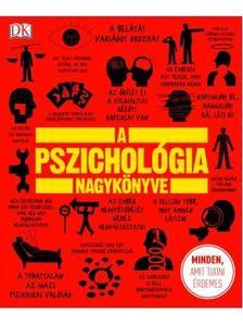 . - A pszichológia nagykönyve