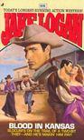 Logan, Jake - #231,  Blood in Kansas [antikvár]