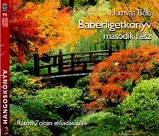 HAMVAS BÉLA - BABÉRLIGETKÖNYV - MÁSODIK RÉSZ - HANGOSKÖNYV - 2 CD