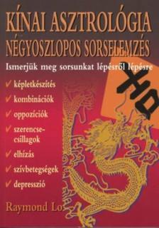Raymond Lo - K�NAI ASZTROL�GIA - N�GYOSZLOPOS SORSELEMZ�S -