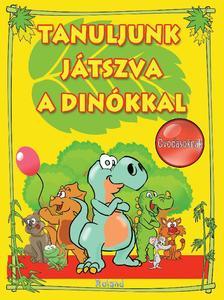 - Tanuljunk játszva a dinókkal