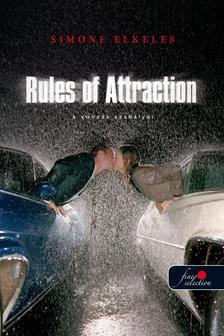 Simone Elkeles -  RULES OF ATTRACTION - A VONZ�S SZAB�LYAI - KEM�NY BOR�T�S
