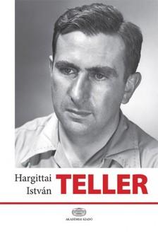 Hargittai Istv�n - Teller  [eK�nyv: epub, mobi]