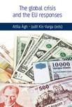 Judit Kis-Varga (eds) Attila �gh- - The global crisis and the Eu responses [eK�nyv: epub,  mobi]
