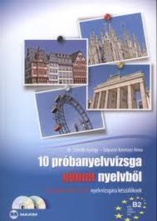 Talpainé Kremser Anna, Dr. Scheibl György - 10 próbanyelvvizsga német nyelvből B2 szint, TELC-ECL (Dupla CD-melléklettel), MX-304
