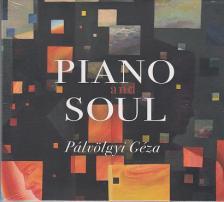 - PIANO AND SOUL CD PÁLVÖLGYI GÉZA
