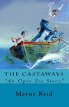 Lolbran Pearse Mayne Reid, - The Castaways [eKönyv: epub,  mobi]