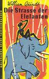 QUINDT, WILLIAM - Die Strasse der Elefanten [antikv�r]