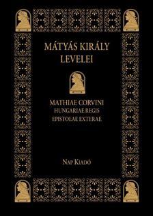 - MÁTYÁS KIRÁLY LEVELEI