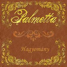 - Palmetta: Hagyomány  DIGI CD