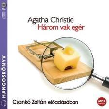 CHRISTIE, AGATHA - H�ROM VAK EG�R - HANGOSK�NYV MP3