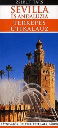 - Sevilla �s Andal�zia - T�rk�pes �tikalauz