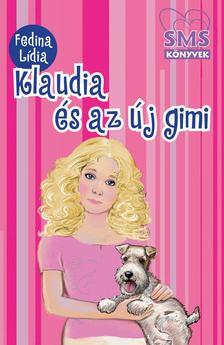 Fedina L�dia - Klaudia �s az �j gimi