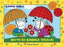 Bartos Erika - Bogyó és Babóca virágai