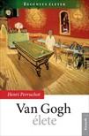 HENRI PERRUCHOT - Van Gogh �lete [eK�nyv: epub,  mobi]