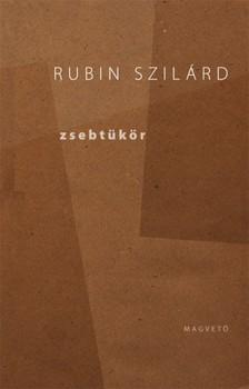 RUBIN SZIL�RD - Zsebt�k�r (V�logatott �r�sok) [eK�nyv: epub, mobi]
