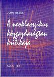 Weeks, John - A neoklasszikus k�zgazdas�gtan kritik�ja [antikv�r]