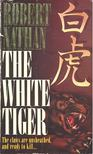 NATHAN, ROBERT - The White Tiger [antikv�r]