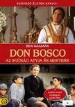 - DON BOSCO - AZ IFJ�S�G ATYJA �S MESTERE [DVD]