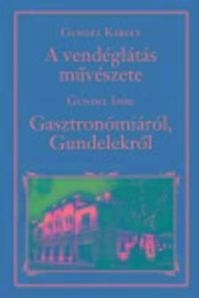 GUNDEL K�ROLY - A vend�gl�t�s m�v�szete - Nemzeti K�nyvt�r 5.
