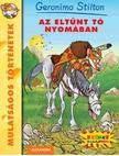Geronimo Stilton - Az elt�nt t� nyom�ban