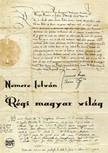 NEMERE ISTVÁN - Régi magyar világ [eKönyv: pdf,  epub,  mobi]