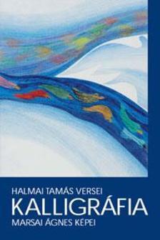 Halmai Tamás - Marsai Ágnes - Kalligráfia