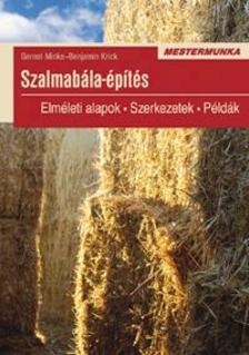 Gernot Minke, Benjamin Krick - Szalmab�la-�p�t�s