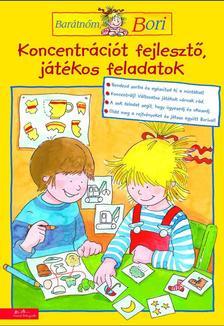 - KONCENTRÁCIÓT FEJLESZTŐ, JÁTÉKOS FELADATOK - BARÁTNŐM, BORI