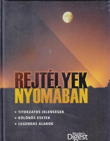 - REJTÉLYEK NYOMÁBAN
