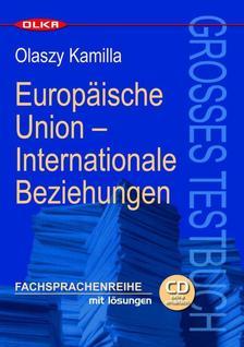 Olaszy Kamilla - EUROPAISCHE UNION - INTERNATIONALE BEZIEHUNGEN - CD -