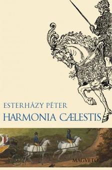 ESTERHÁZY PÉTER - Harmonia caelestis [eKönyv: epub, mobi]