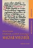 Morvay Zsuzsanna - FELADATOK A SZ�BELI �RETTS�GIRE MAGYAR NYELVB�L - K�Z�PSZINT - MEGOLD�KULCS