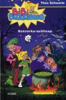SCHWARTZ, THEO - BOSZORKA-SZÜLINAP - BIBI BLOCKSBERG